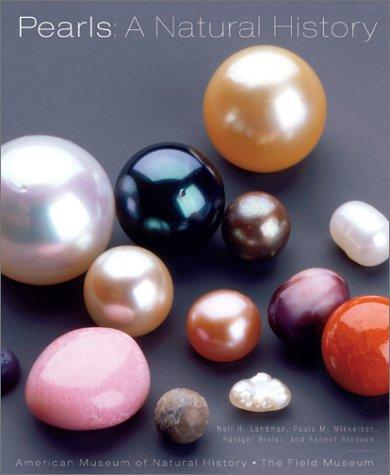Pearls: A Natural History: Landman, Neil H.,