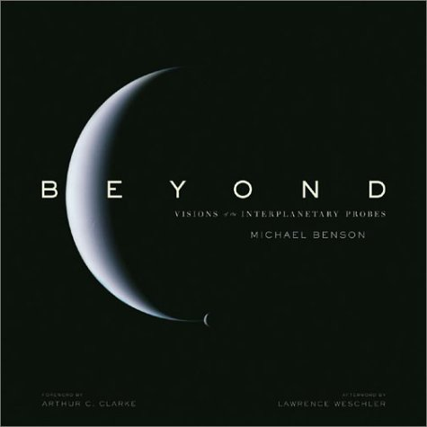 Beyond: Visions Of The Interplanetary Probes: Michael Benson