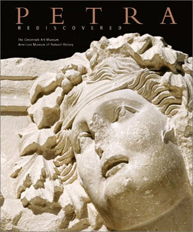 Petra Rediscovered: The Lost City of the Nabataeans: Ed. Markoe, Glenn