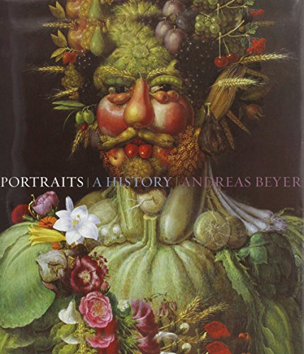Portraits. A History: BEYER, Andreas