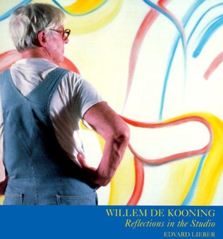 9780810945609: Willem De Kooning: Reflections in the Studio