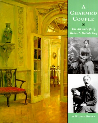 9780810945616: A Charmed Couple: The Art and Life of Walter and Matilda Gay