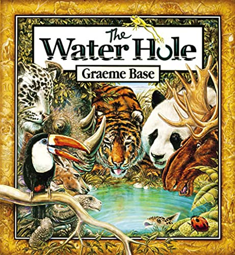 The Water Hole ** S I G N E D ** FIRST EDITION -: Base, Graeme