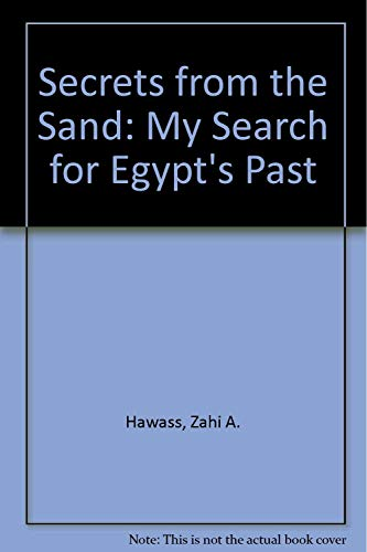 9780810945753: Secrets from the Sand: My Search for Egypt's Past