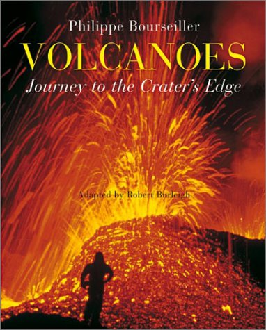 Volcanoes: Journey to the Crater's Edge: Robert Burleigh, David