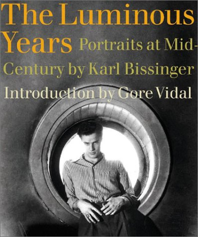 The Luminous Years: Portraits at Mid-Century: Karl Bissinger