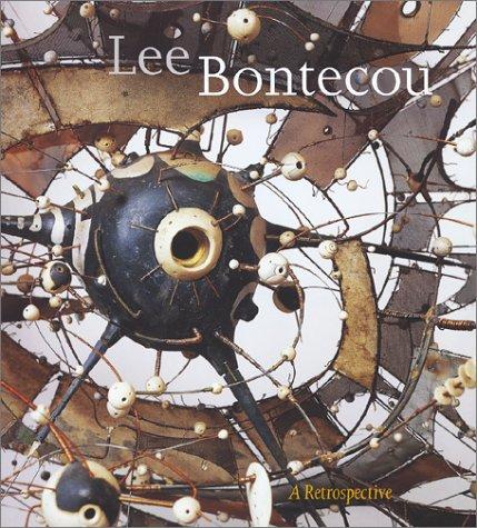 Lee Bontecou: A Retrospective: Bontecou, Lee] Smith,