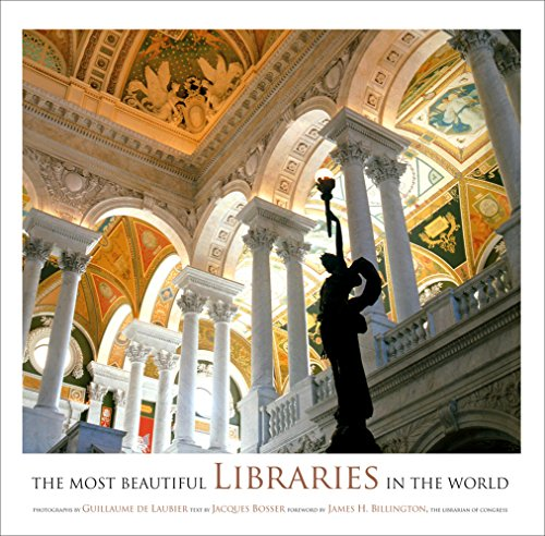 The Most Beautiful Libraries in the World (Hardcover): Guillaume de Laubier