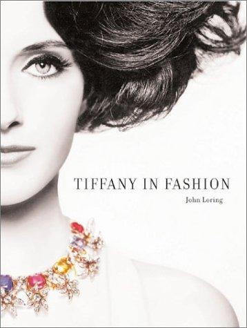 Tiffany in Fashion.: Loring, John.