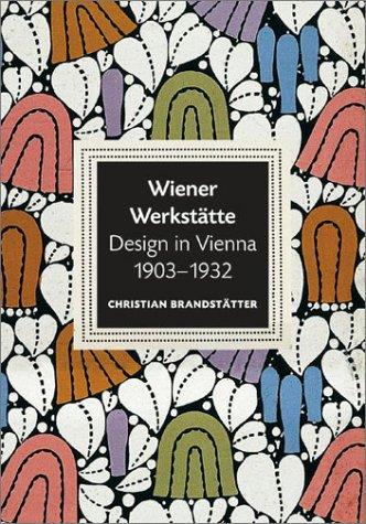 9780810948037: Wiener Werkstatte: Design in Vienna 1903-1932