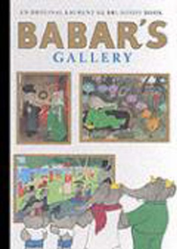 9780810948044: Babar's Gallery: (Closed Mondays)
