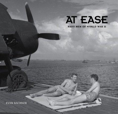 At Ease: Navy Men of World War II: Evan Bachner