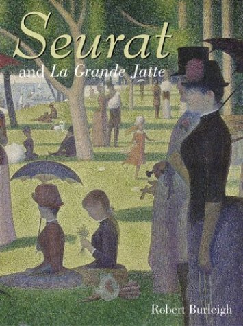 9780810948112: Seurat and La Grande Jatte: Connecting the Dots