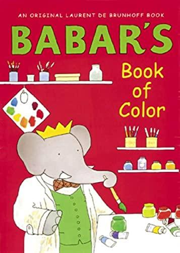 Babar's Book of Color: de Brunhoff, Laurent