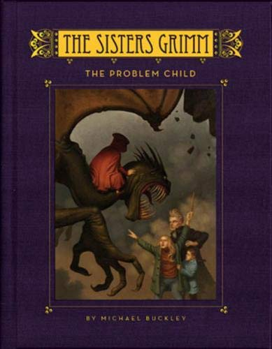 Sisters Grimm, The: The Problem Child