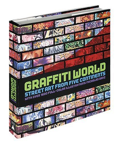 9780810949799: Graffiti World: Street Art from Five Continents