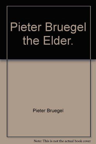9780810951037: Pieter Bruegel, the elder (Great art of the ages)