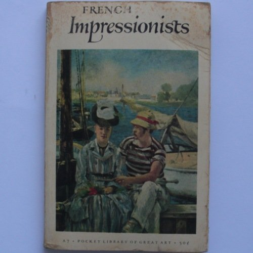 French Impressionists 9780810951129 Book by Wechsler, Herman Joel