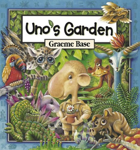 Uno's Garden (9780810954731) by Graeme Base