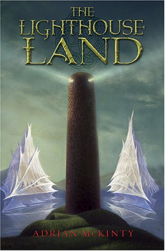 The Lighthouse Land (The Lighthouse Trilogy, Book I)
