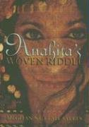 Anahita's Woven Riddle: Sayre, Meghan Nuttall;Sayres, Meghan Nuttall