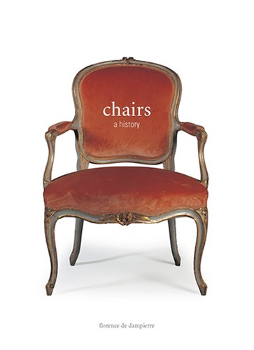 9780810954847: Chairs: A History