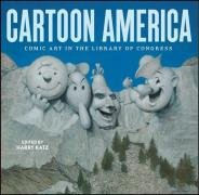 Cartoon America: Comic Art In The Library Of Congress.