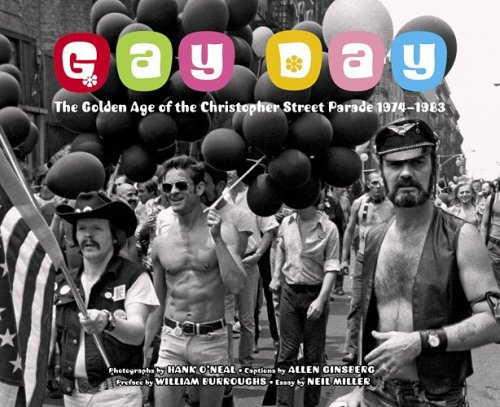Gay Day: The Golden Age of the Christopher Street Parade 1974-1983: O'Neal, Hank