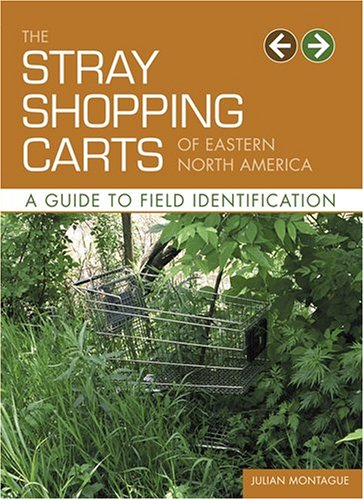 9780810955202: Stray Shopping Carts of Eastern North America: A Guide to Field Identification