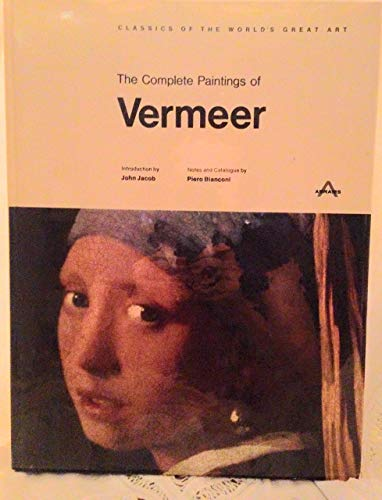 The Complete Paintings of Vermeer (Classics of: John (intro); Bianconi,