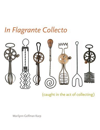 9780810955400: In Flagrante Collecto (Caught in the Act of Collecting)