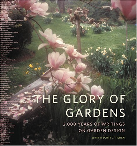 9780810955417: The Glory of Gardens: 2,000 Years of Writings on Garden Design