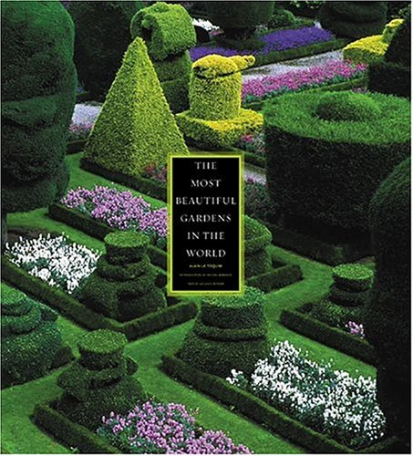 9780810955844: The Most Beautiful Gardens in the World
