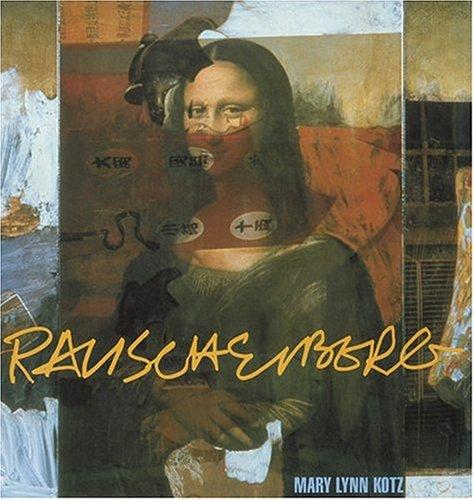 9780810955882: Rauschenberg: Art And Life