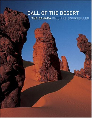 9780810955899: Call Of The Desert: The Sahara