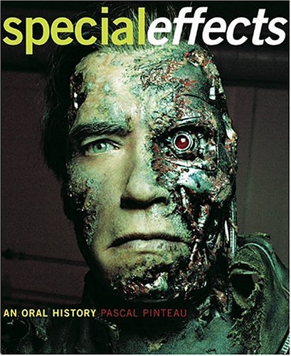 9780810955912: Special Effects: An Oral History--Interviews with 37 Masters Spanning 100 Years