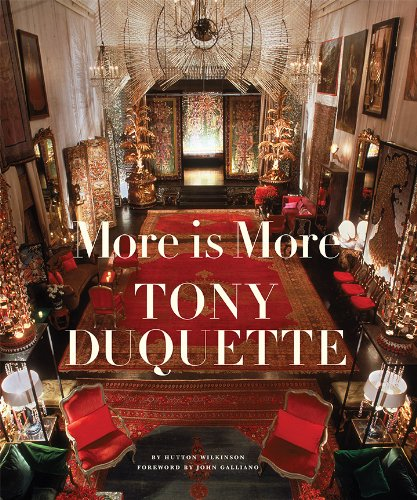 9780810957022: More Is More: Tony Duquette