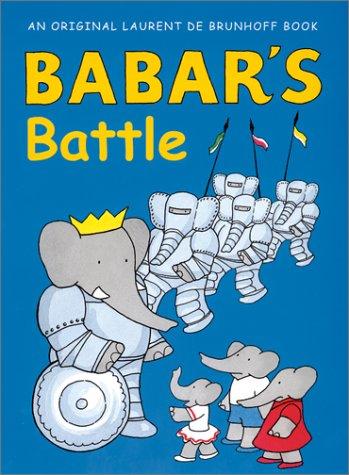 Babar's Battle: Laurent de Brunhoff