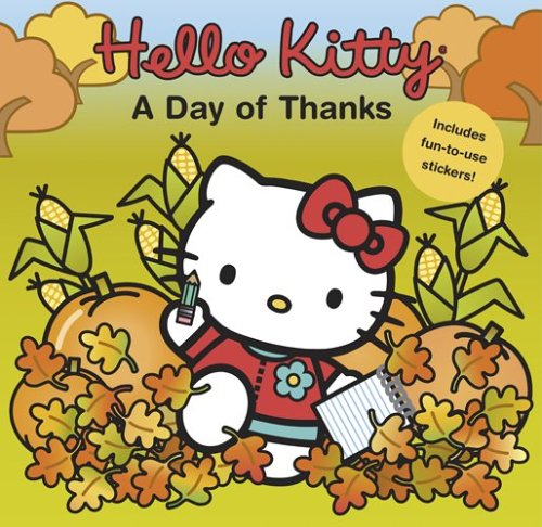 9780810957510: Hello Kitty: A Day of Thanks