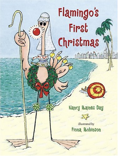 Flamingo's First Christmas: Nancy Raines Day