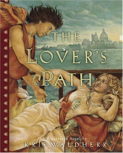 9780810957879: The Lover's Path: An Illustrated Novel