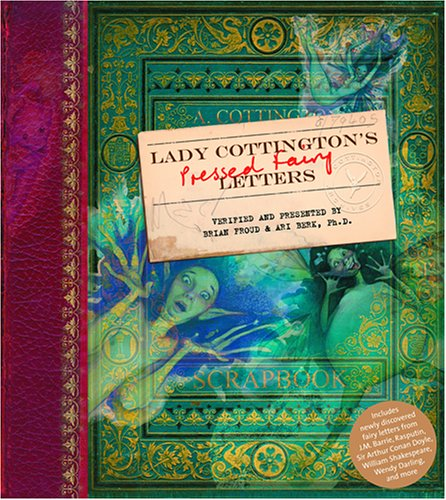 Lady Cottington's Pressed Fairy Letters (SIGNED)