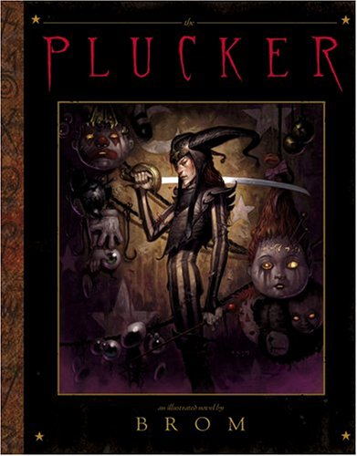 9780810957923: The Plucker: An Illustrated Novel