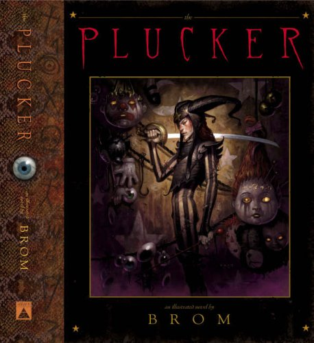 9780810957923: Plucker: An Illustrated Novel by Brom