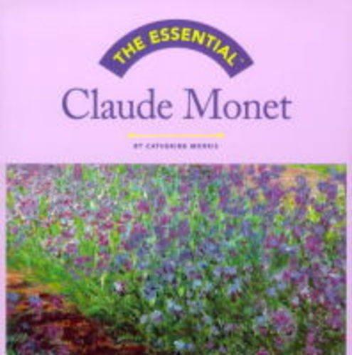 9780810958029: The Essential Claude Monet