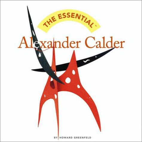 9780810958340: Essential Alexander Calder