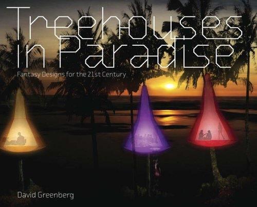 9780810958371: Treehouses in Paradise: Fantasy Designs for the 21st Century