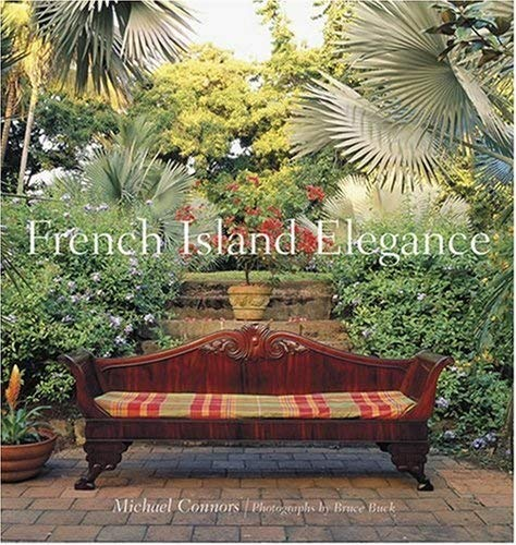 French Island Elegance (Hardcover): Michael Connors
