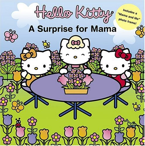 9780810958524: Hello Kitty: A Surprise for Mama