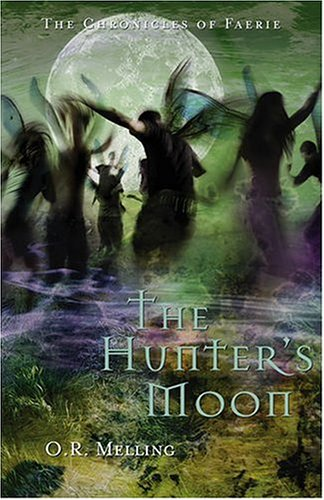 9780810958579: The Hunter's Moon (Chronicles of Faerie)
